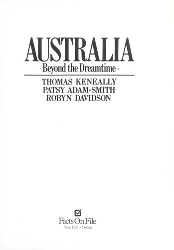 Australia : beyond the dreamtime by