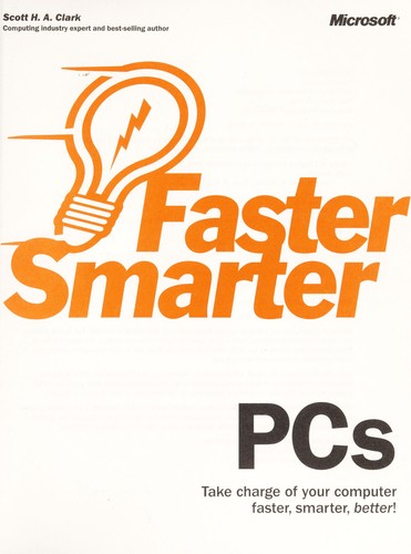 Faster smarter PCs by Scott H. Clark