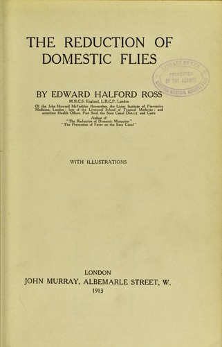 The reduction of domestic flies by Edward Halford Ross