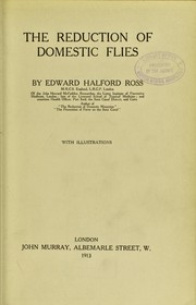 Cover of: The reduction of domestic flies | Edward Halford Ross