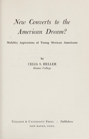 Cover of: New converts to the American dream? | Celia Stopnicka Heller