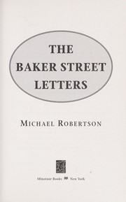 Cover of: The Baker Street letters | Michael Robertson