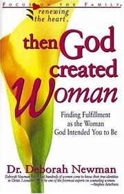 Cover of: Then God Created Woman | Deborah Newman