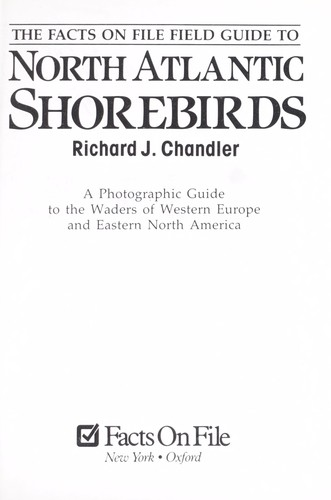The Facts On File field guide to North Atlantic shorebirds by Richard J. Chandler