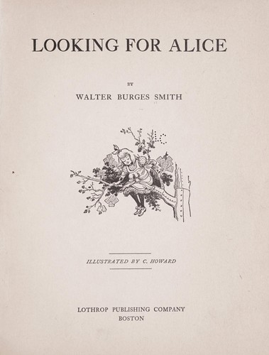 Looking for Alice by Walter Burges Smith