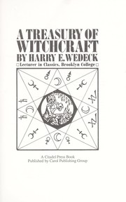 Cover of: A treasury of witchcraft | Harry Ezekiel Wedeck