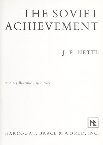 The Soviet achievement by J. P. Nettl