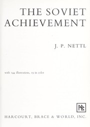 Cover of: The Soviet achievement by J. P. Nettl