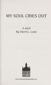 Cover of: My soul cries out | Sherri L. Lewis