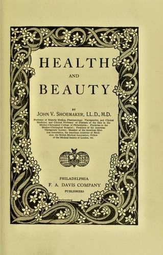 Health and beauty by John Vietch Shoemaker