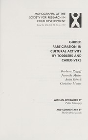 Cover of: Guided participation in cultural activity by toddlers and caregivers |