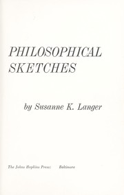 Cover of: Philosophical sketches | Susanne Katherina (Knauth) Langer