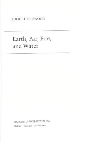 Earth, Air, Fire, and Water by Juliet Heslewood