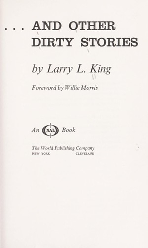 ... and other dirty stories by King, Larry L.