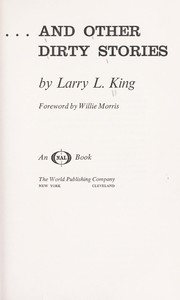 Cover of: ... and other dirty stories | King, Larry L.