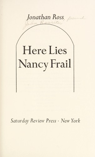 Here lies Nancy Frail by Ross, Jonathan