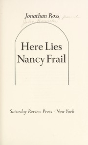 Cover of: Here lies Nancy Frail | Ross, Jonathan