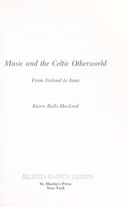 Cover of: Music and the Celtic otherworld by Karen Ralls