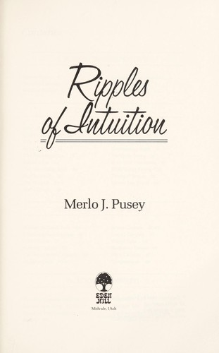 Ripples of Intuition by Merlo J. Pusey