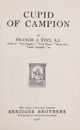 Cupid of Campion by Francis J. Finn