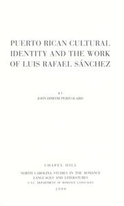 Cover of: Puerto Rican cultural identity and the work of Luis Rafael Sánchez | John Perivolaris