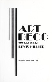 Cover of: Art Deco of the 20s and 30s | Bevis Hillier