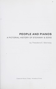 Cover of: People and pianos | Steinway & Sons