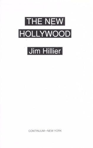 The new Hollywood by Jim Hillier