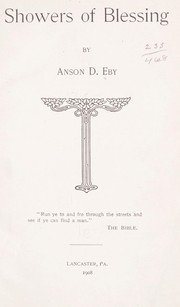 Cover of: Showers of blessing by Anson D. Eby