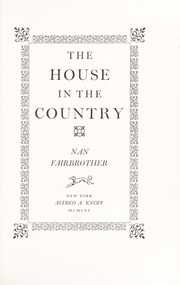 Cover of: The house in the country | Nan Fairbrother