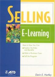 Cover of: Selling E-Learning (The Astd E-Learning Series) | Darin E. Hartley