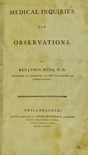 Cover of: Medical inquiries and observations | Benjamin Rush