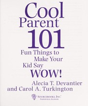 Cover of: Cool parent 101 by Alecia T. Devantier
