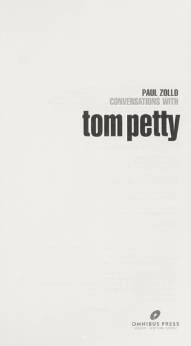 Conversations with Tom Petty by Paul Zollo
