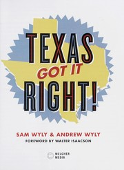 Cover of: Texas got it right! | Sam Wyly