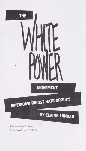 The white power movement by Elaine Landau