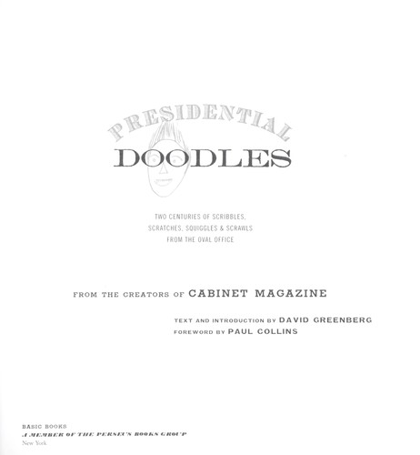 Presidential doodles by Cabinet Magazine, David Greenberg
