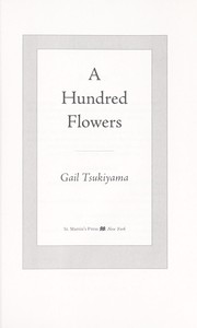 Cover of: A hundred flowers | Gail Tsukiyama