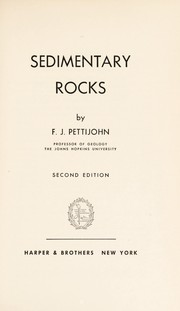 Cover of: Sedimentary rocks by F. J. Pettijohn