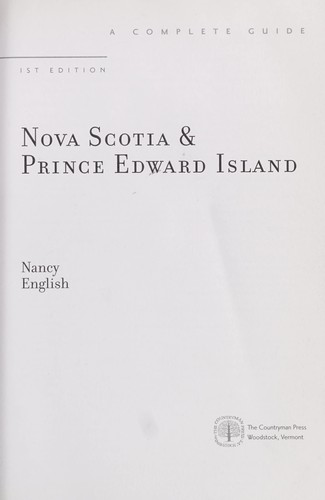 Nova Scotia & Prince Edward Island by Nancy English