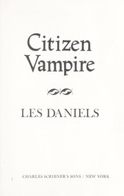 Cover of: Citizen Vampire by Les Daniels