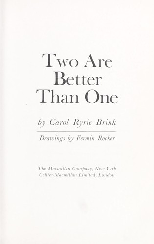 Two are better than one by Carol Ryrie Brink