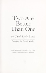 Cover of: Two are better than one | Carol Ryrie Brink