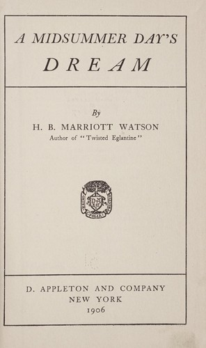 A midsummer day's dream by Watson, H. B. Marriott