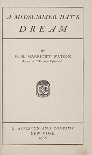 Cover of: A midsummer day's dream by Watson, H. B. Marriott