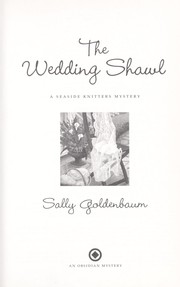 the wedding shawl goldenbaum sally