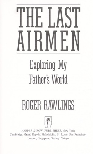 The last airmen by Roger Rawlings
