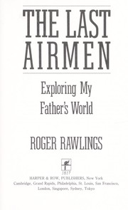 Cover of: The last airmen | Roger Rawlings