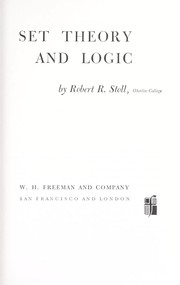 Cover of: Set Theory and Logic Edition | Robert R Stoll