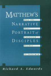 Cover of: Matthew's narrative portrait of disciples by Richard Alan Edwards
